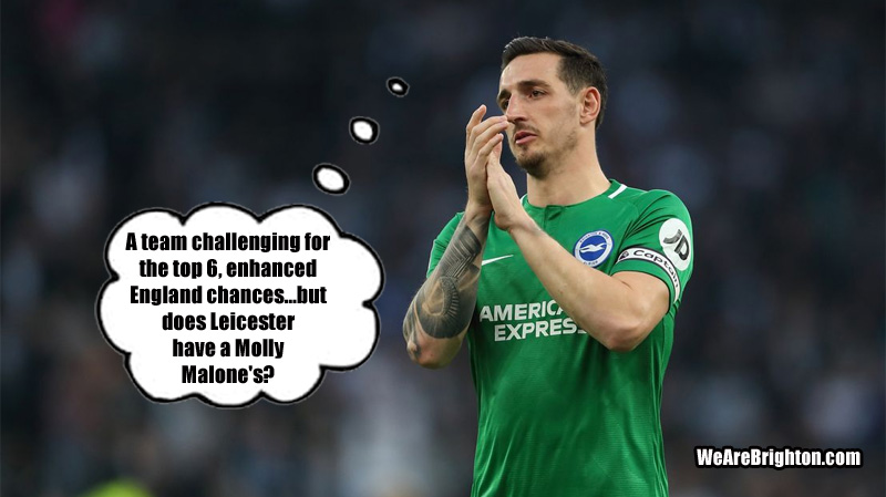 Like it or not, Leicester would be a big step up for Lewis Dunk's career